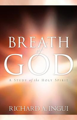 Breath of God - Ingui, Richard A