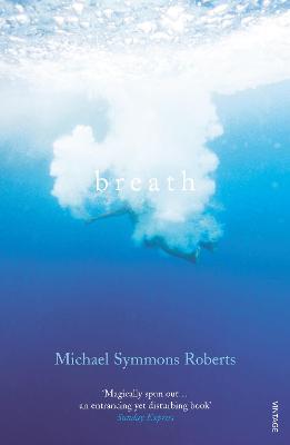 Breath - Roberts, Michael Symmons