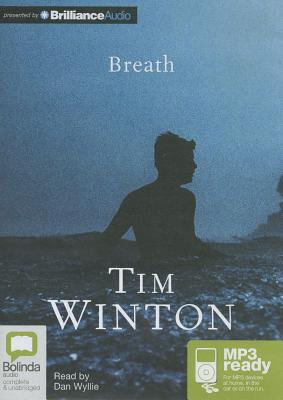 Breath - Winton, Tim, and Wyllie, Dan (Read by)