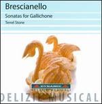 Brescianello: Sonatas for Gallichone