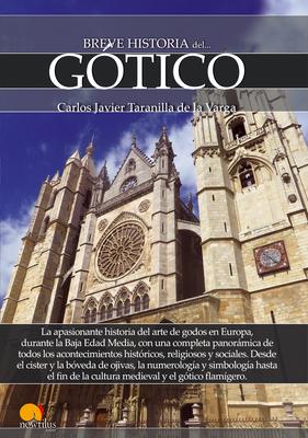 Breve Historia del Gotico - Javier Taranilla De La Varga, Carlos