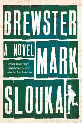 Brewster - Slouka, Mark