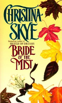 Bride of the Mist - Skye, Christina