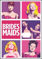Bridesmaids - Paul Feig