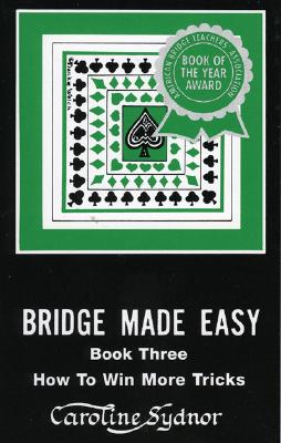 Bridge Made Easy Book 3 - Sydnor, Caroline