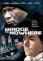 Bridge to Nowhere - Blair Underwood