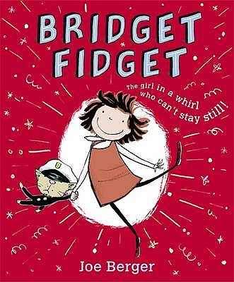 Bridget Fidget - Berger, Joe