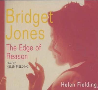 Bridget Jones: The Edge of Reason - Fielding, Helen (Read by)