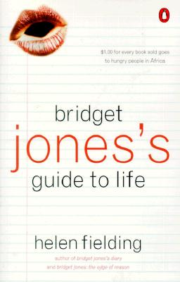 Bridget Jones's Guide to Life - Fielding, Helen, Ms.