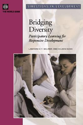 Bridging Diversity: Participatory Learning for Responsible Development - Kane, Eileen, and Salmen, Lawrence F