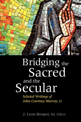 Bridging the Sacred and the Secular - Hooper, J Leon (Editor)