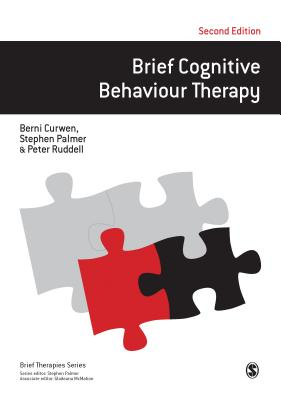 Brief Cognitive Behaviour Therapy - Curwen, Berni, and Palmer, Stephen, and Ruddell, Peter