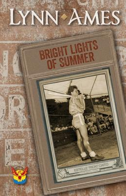 Bright Lights of Summer - Ames, Lynn