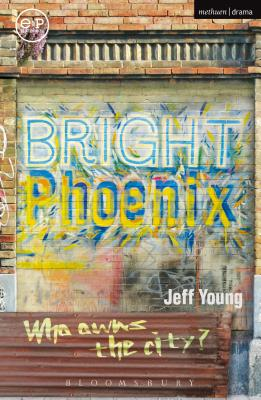 Bright Phoenix - Young, Jeff