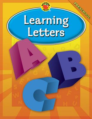 Brighter Child Learning Letters, Preschool - Brighter Child (Compiled by)