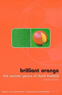 Brilliant Orange: The Neurotic Genius of Dutch Football - Winner, David