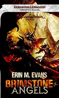 Brimstone Angels: Neverwinter - Evans, Erin M