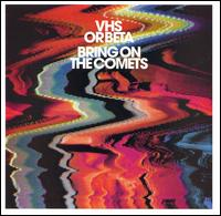 Bring on the Comets - VHS or Beta