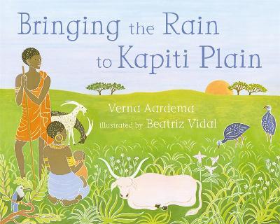 Bringing the Rain to Kapiti Plain - Aardema, Verna