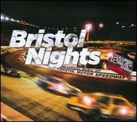Bristol Nights: the Official Music of Bristol Motor Speedway - Various Artists