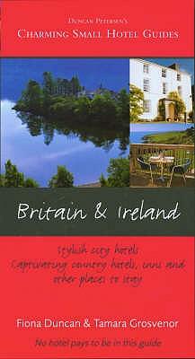 Britain and Ireland - Duncan, Fiona, and Grosvenor, Tamara (Editor)