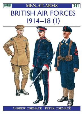 British Air Forces 1914-18 (1) - Cormack, Andrew