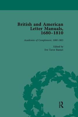 British and American Letter Manuals, 1680-1810, Volume 1 - Bannet, Eve Tavor