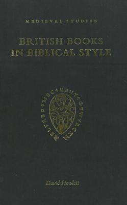 British Books in Biblical Style - Howlett, David