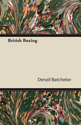 British Boxing - Batchelor, Denzil