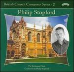 British Church Composer Series, Vol. 2: Philip Stopford