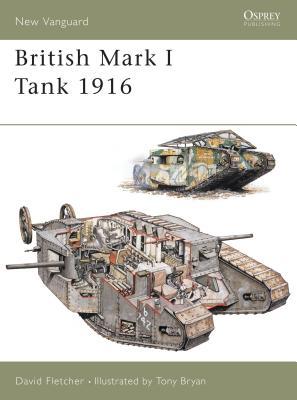 British Mark I Tank 1916 - Fletcher, David