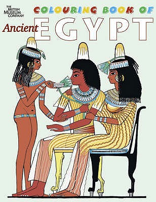 British Museum Colouring Book of Ancient Egypt - Parkinson, Richard