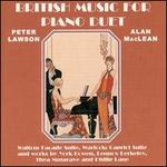 British Music for Piano Duet - Alan MacLean (piano); Peter Lawson (piano)