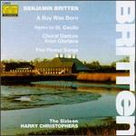 Britten: Choral Music - Caroline Trevor; Caroline Trevor (alto); Nicola Jenkin (soprano); Philip Daggett (tenor); Philip Daggett; Ruth Dean (soprano); Simon Birchall (vocals); St. Paul's Cathedral Choristers (choir, chorus); The Sixteen; Harry Christophers (conductor)
