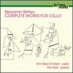 Britten: Complete Works for Cello