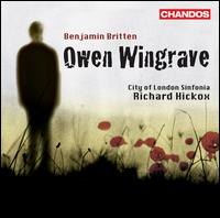 Britten: Owen Wingrave - Alan Opie (baritone); Elizabeth Connell (soprano); James Gilchrist (tenor); Janice Watson (soprano);...