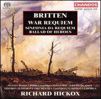 Britten: War Requiem; Sinfonia da Requiem; Ballad of Heroes - Heather Harper (soprano); John Shirley-Quirk (bass baritone); Martyn Hill (tenor); Philip Langridge (tenor);...