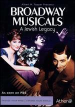 Broadway Musicals: A Jewish Legacy [2 Discs]