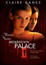 Brokedown Palace - Jonathan Kaplan