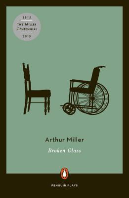 Broken Glass: Revised - Miller, Arthur