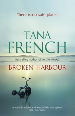 Broken Harbor - French, Tana