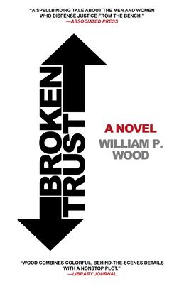 Broken Trust - Wood, William P