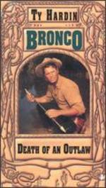 Bronco: Death of an Outlaw
