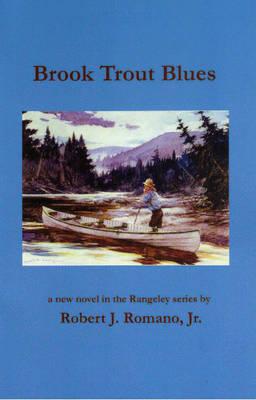 Brook Trout Blues - Romano, Robert J.