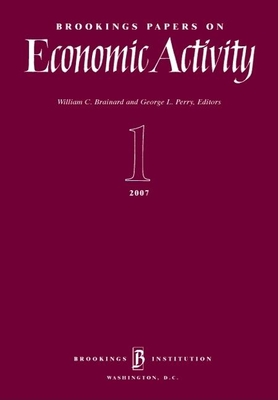 Brookings Papers on Economic Activity 1 - Brainard, William C (Editor), and Perry, George L (Editor)