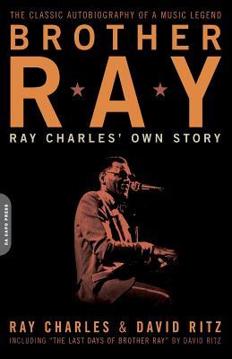 Brother Ray: Ray Charles' Own Story - Charles, Ray, and Ritz, David