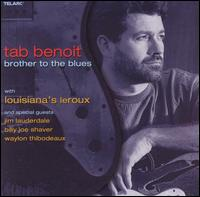 Brother to the Blues - Tab Benoit/Billy Joe Shaver/Jim Lauderdale
