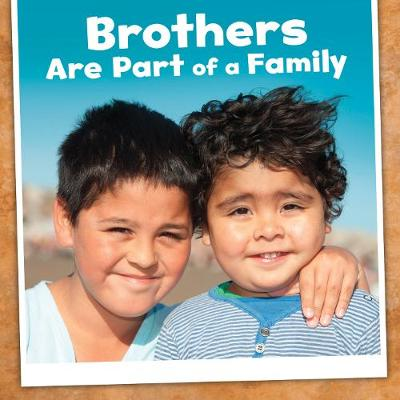 Brothers Are Part of a Family - Raatma, Lucia