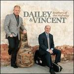 Brothers of the Highway - Dailey & Vincent