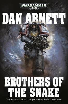 Brothers of the Snake - Abnett, Dan